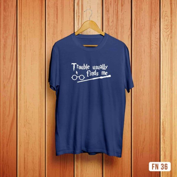 Trouble Usually Finds Me Tshirt